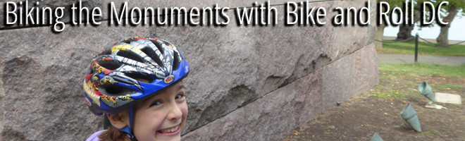 Washington, DC for Families – Touring the Monuments by Bike